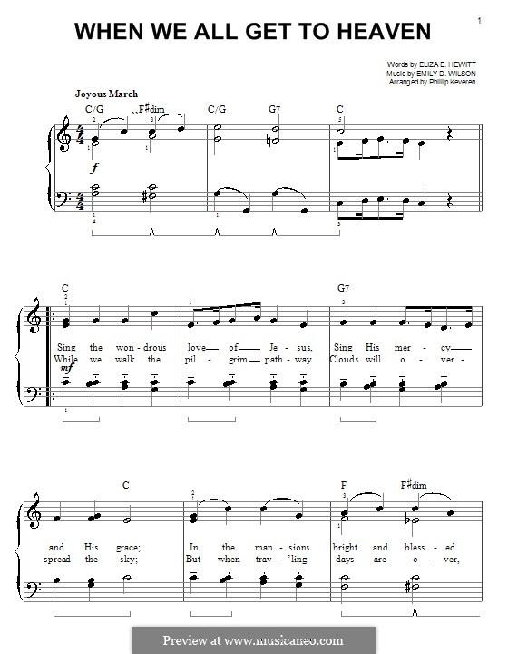 When We All Get To Heaven: Для фортепиано (легкий уровень) by Emily D. Wilson