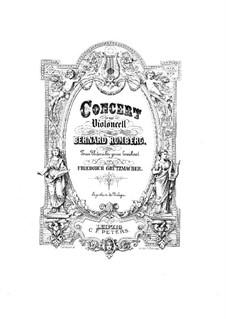 Концерт для виолончели с оркестром No.1 си-бемоль мажор, Op.2: Версия для виолончели и фортепиано by Бернхард Ромберг