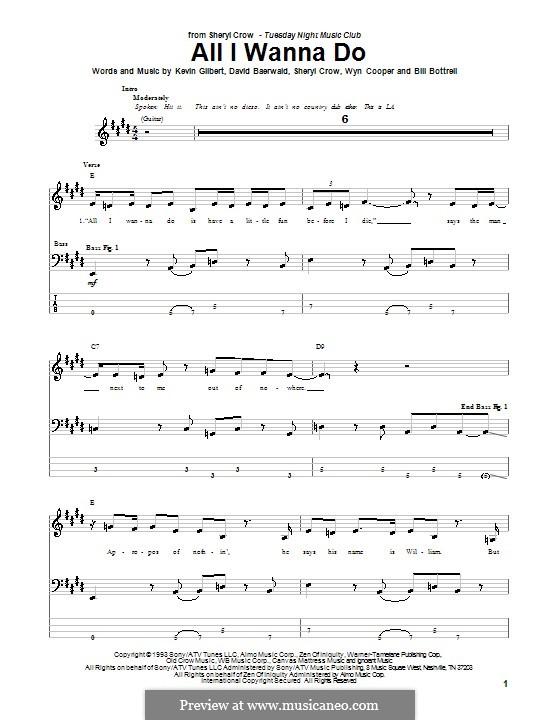 All I Wanna Do: Для бас-гитары с табулатурой by Bill Bottrell, David Baerwald, Kevin Gilbert, Sheryl Crow, Wyn Cooper