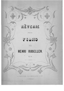 Rêverie, Op.31: Rêverie by Генри Розеллен