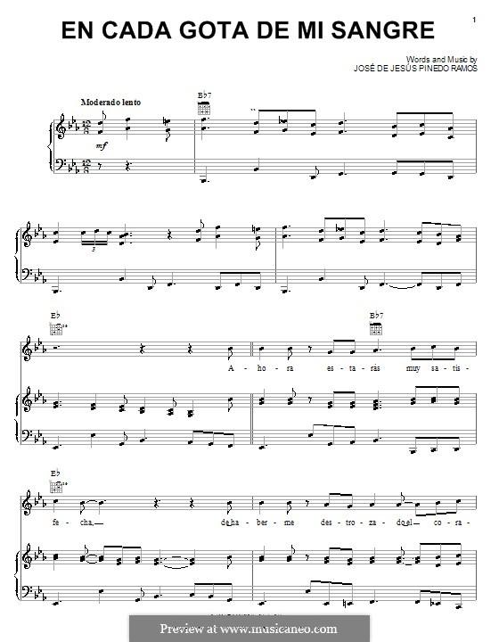 En Cada Gota de Mi Sangre (Conjunto Primavera): Для голоса и фортепиано (или гитары) by Jose de Jesus Pinedo Ramos