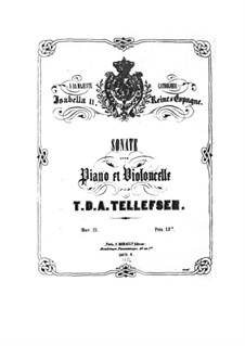 Соната для виолончели и фортепиано, Op.21: Соната для виолончели и фортепиано by Томас Теллефсен