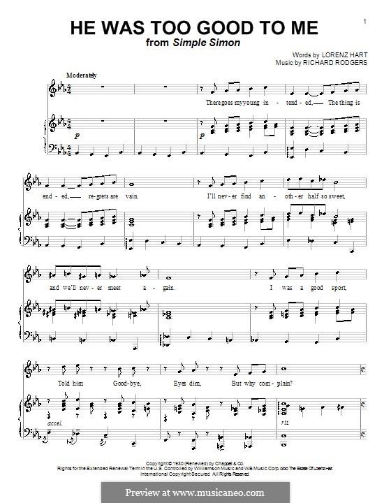 He Was too Good to Me: Для голоса и фортепиано (или гитары) by Richard Rodgers