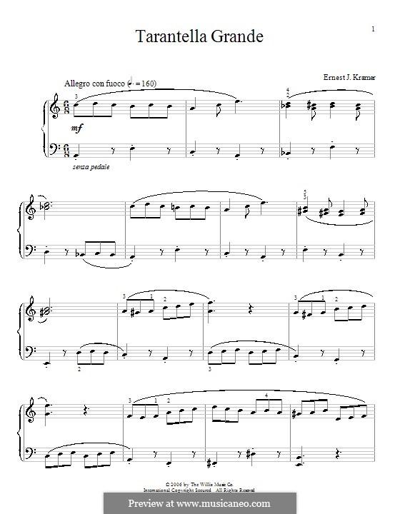 Tarantella Grande: Для фортепиано by Ernest J. Kramer