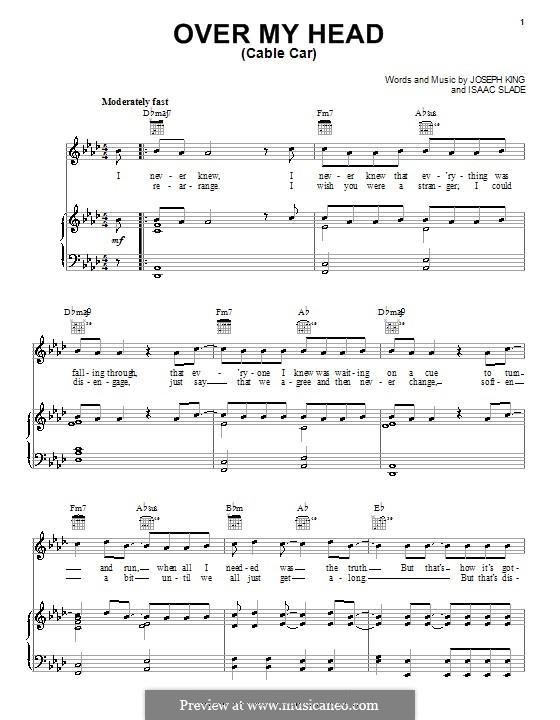 Over My Head (Cable Car): Для голоса и фортепиано или гитары (The Fray) by Isaac Slade, Joseph King