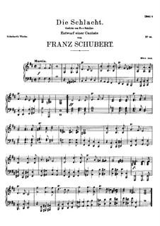 Die Schlacht. Entwurf einer Cantate, D.387: Die Schlacht. Entwurf einer Cantate by Франц Шуберт