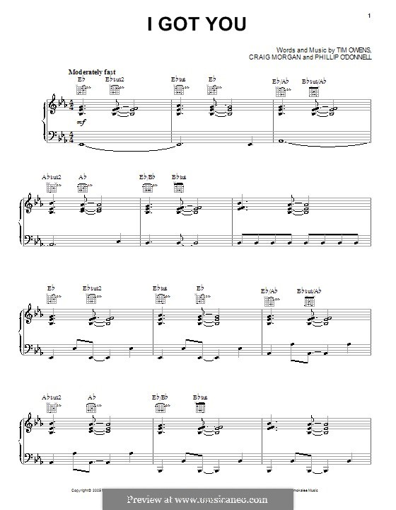 I Got You (Craig Morgan): Для голоса и фортепиано (или гитары) by Phil O'Donnell, Tim Owens