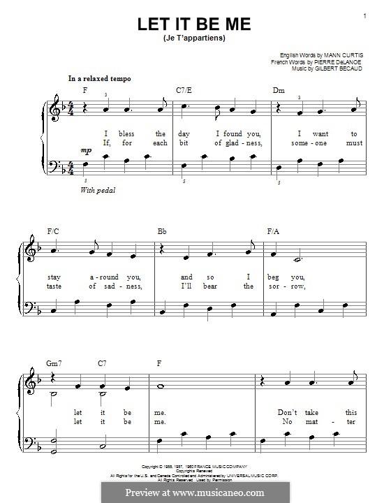 Let It Be Me (Je T'appartiens): Для начинающего пианиста by Gilbert Becaud, Manny Kurtz, Pierre Delanoe