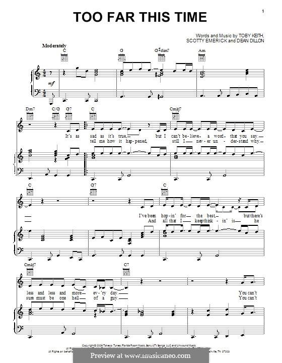 Too Far This Time: Для голоса и фортепиано (или гитары) by Dean Dillon, Scott Emerick