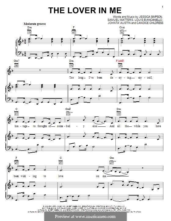 The Lover in Me (Jessica Simpson): Для голоса и фортепиано (или гитары) by Candice Childress, Johntá Austin, Louis Biancaniello, Samuel Watters