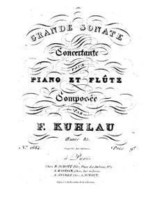 Большая концертная соната для флейты и фортепиано, Op.85: Большая концертная соната для флейты и фортепиано by Фридрих Кулау