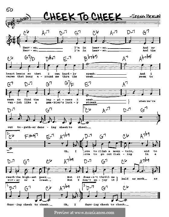 Cheek to Cheek: Мелодия, текст и аккорды - инструменты in C by Ирвинг Берлин