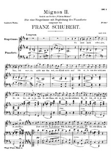 Миньон (II), D.727: Для голоса и фортепиано by Франц Шуберт