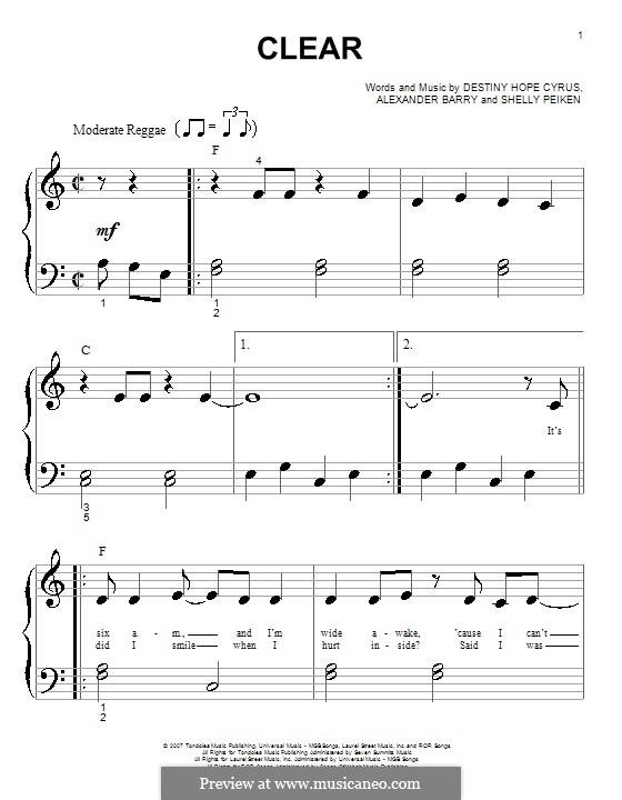 Clear (Hannah Montana): Для фортепиано (очень легкая версия) by Alexander Barry, Destiny Hope Cyrus, Shelly Peiken