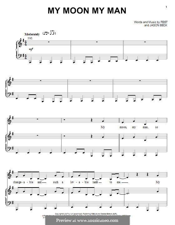 My Moon My Man (Feist): Для голоса и фортепиано (или гитары) by Jason Beck, Leslie Feist