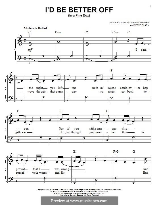 I'd Be Better Off (In a Pine Box): Для фортепиано (легкий уровень) by Johnny MacRae, Steve Clark