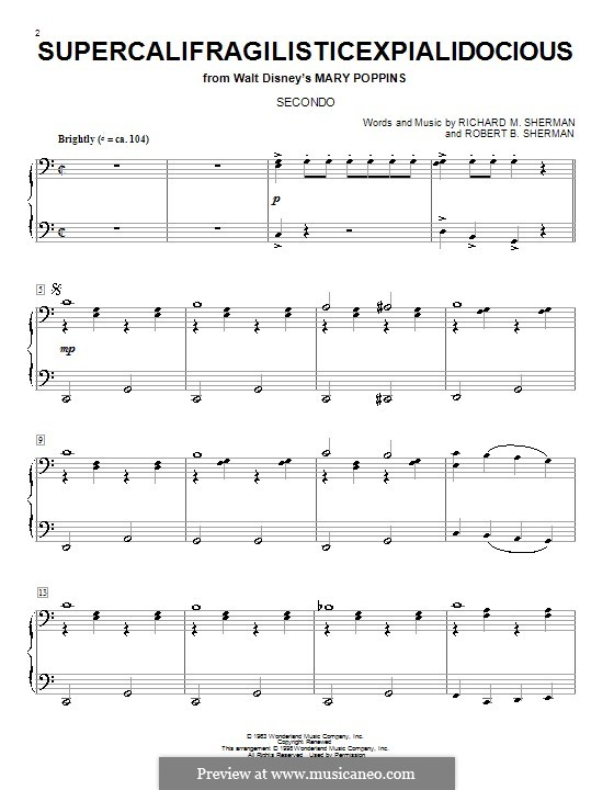 Supercalifragilisticexpialidocious (from Mary Poppins), for Piano: For four hands (Julie Andrews) by Richard M. Sherman, Robert B. Sherman