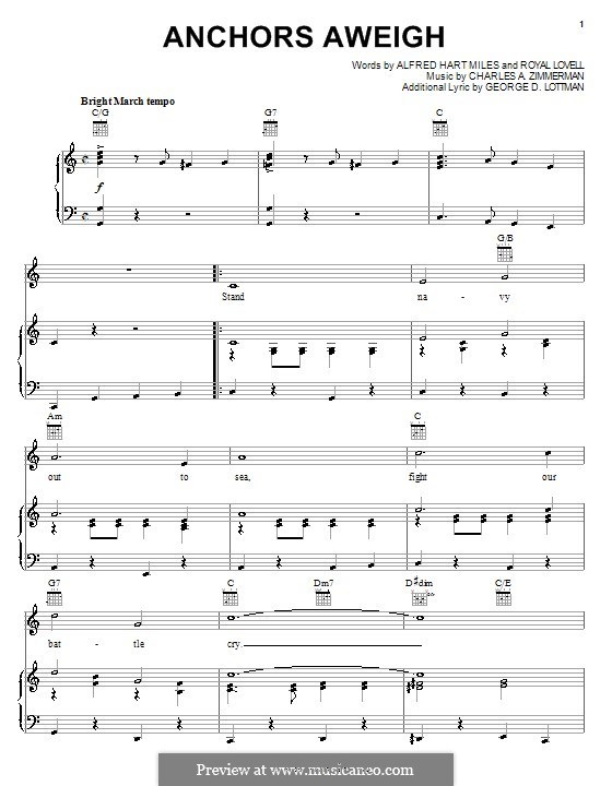 Anchors Aweigh (Alfred Hart Miles): Для голоса и фортепиано (или гитары) by Чарльз А. Циммерманн, George D. Lottman, Royal Lovell