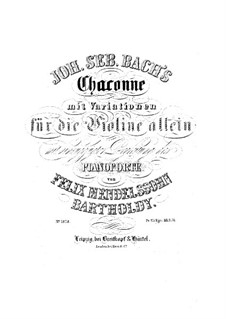 Партита для скрипки No.2 ре минор, BWV 1004: Чакона. Переложение для скрипки и фортепиано by Иоганн Себастьян Бах
