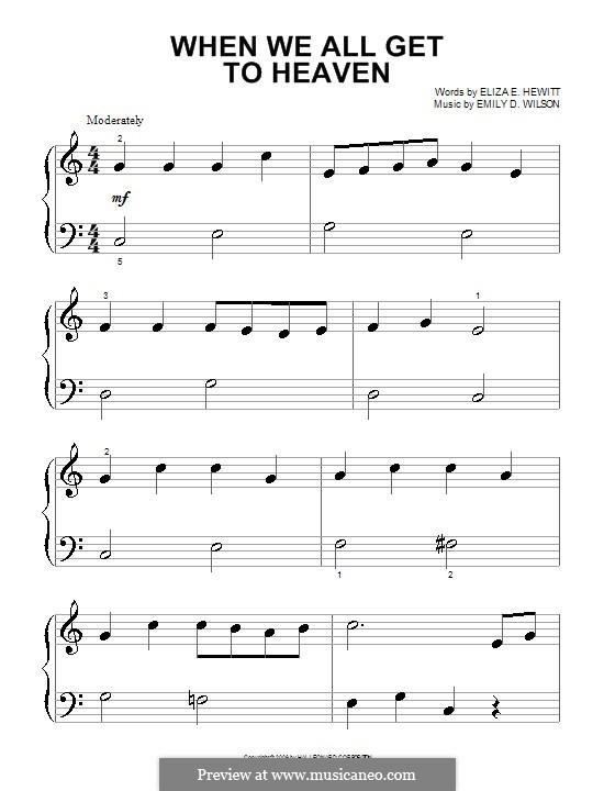 When We All Get To Heaven: Для фортепиано (очень легкая версия) by Emily D. Wilson