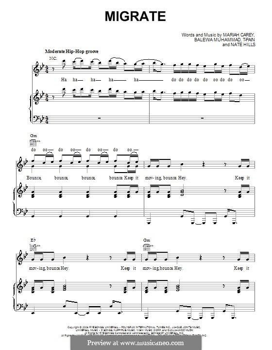 Migrate (Mariah Carey): Для голоса и фортепиано (или гитары) by T-Pain, Balewa Muhammad, Floyd Nathaniel Hills