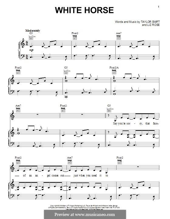 White Horse (Taylor Swift): Для голоса и фортепиано (или гитары) by Liz Rose