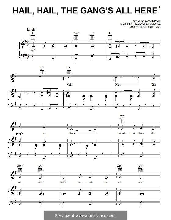 Hail! Hail! The Gang's All Here!: Для голоса и фортепиано (или гитары) by Артур Салливан, Theodore F. Morse