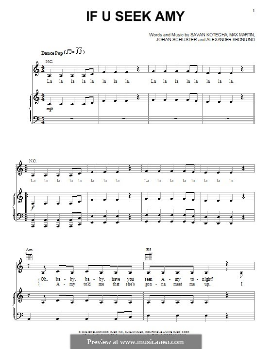 If U Seek Amy (Britney Spears): Для голоса и фортепиано (или гитары) by Shellback, Alexander Kronlund, Max Martin, Savan Kotecha