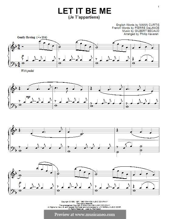 Let It Be Me (Je T'appartiens): Для фортепиано by Gilbert Becaud, Manny Kurtz, Pierre Delanoe