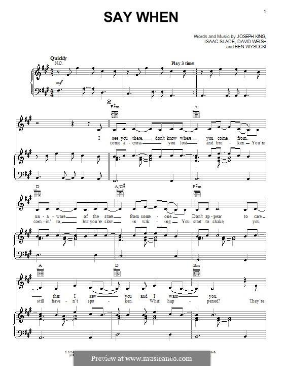 Say When (The Fray): Для голоса и фортепиано (или гитары) by Ben Wysocki, David Welsh, Isaac Slade, Joseph King