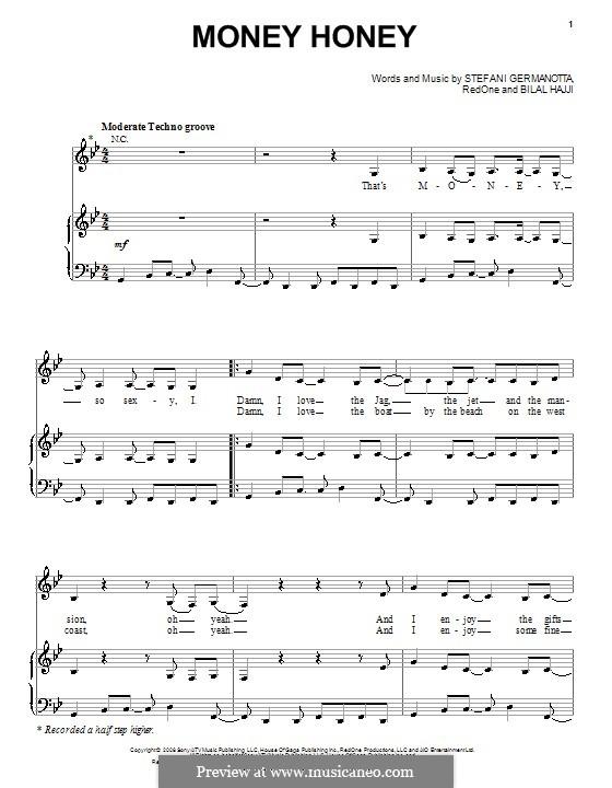 Money Honey (Lady Gaga): Для голоса и фортепиано (или гитары) by RedOne, Bilal Hajji, Stefani Germanotta
