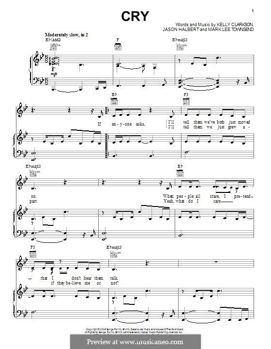Cry (Kelly Clarkson): Для голоса и фортепиано (или гитары) by Jason Halbert, Mark Lee Townsend