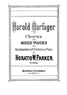 Harold Harfager, Op.26: Harold Harfager by Горацио Паркер