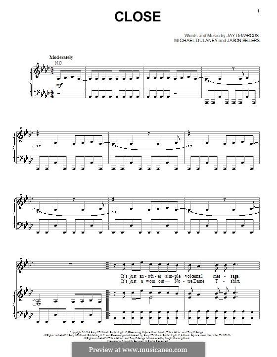 Close (Rascal Flatts): Для голоса и фортепиано (или гитары) by Jason Sellers, Jay DeMarcus, Michael Dulaney