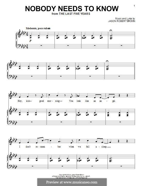 Nobody Needs to Know: Для голоса и фортепиано (или гитары) by Jason Robert Brown