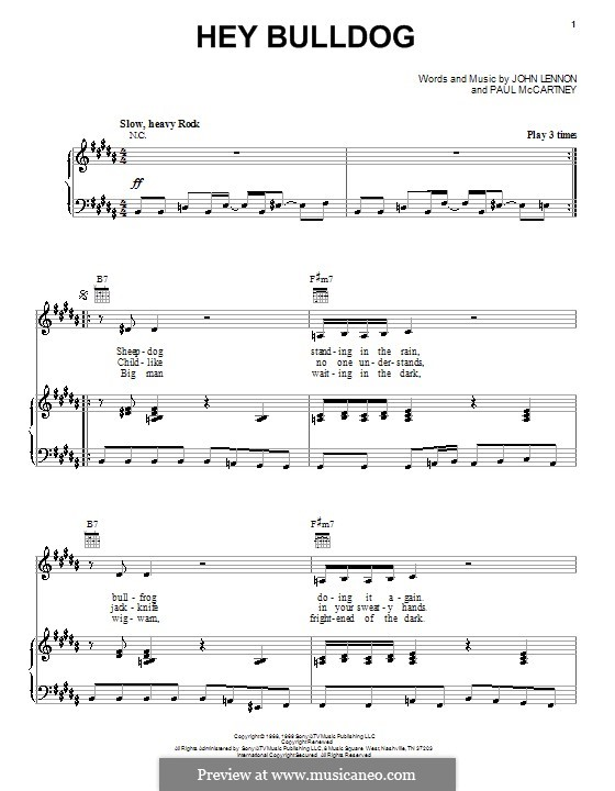 Hey Bulldog (The Beatles): Для голоса и фортепиано или гитары by John Lennon, Paul McCartney