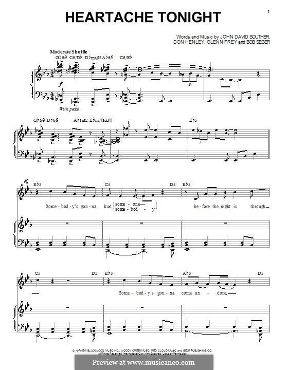 Heartache Tonight (The Eagles): Для голоса и фортепиано (или гитары) by Bob Seger, Don Henley, Glen Frey, John David Souther