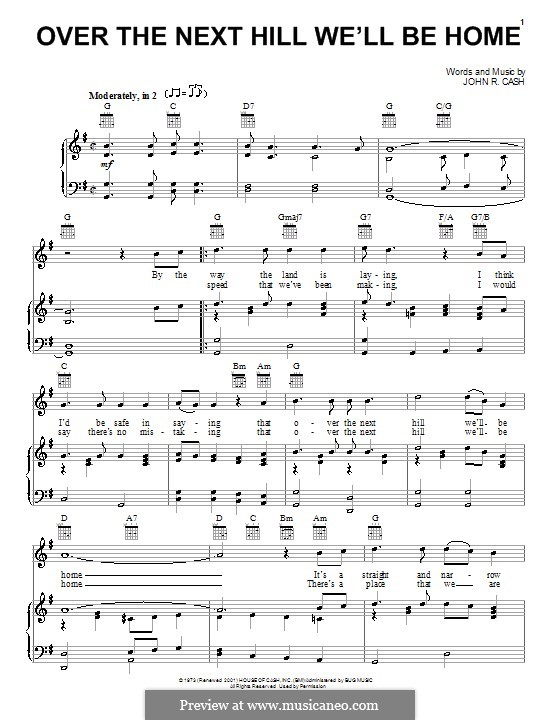 Over the Next Hill We'll Be Home: Для голоса и фортепиано (или гитары) by Johnny Cash