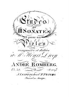 Три сонаты для скрипки соло, Op.32: Три сонаты для скрипки соло by Андреас Ромберг