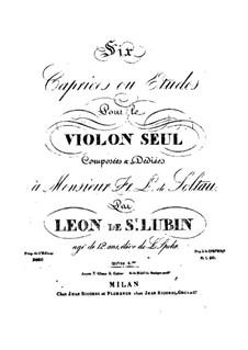 Шесть каприсов или этюдов для скрипки, Op.8: Шесть каприсов или этюдов для скрипки by Леон де Сен-Любен