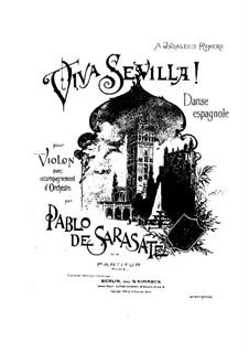 Viva Sevilla, Op.38: Viva Sevilla by Пабло де Сарасате