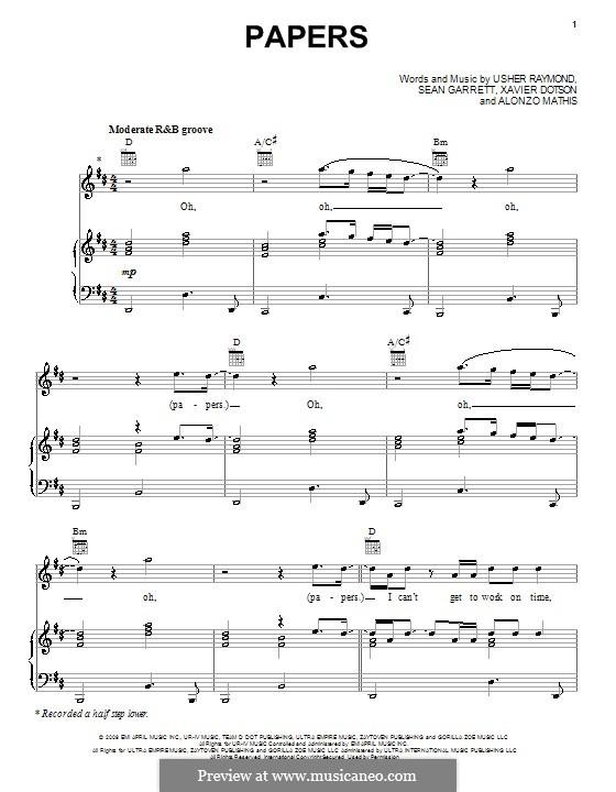 Papers (Usher): Для голоса и фортепиано (или гитары) by Alonzo Mathis, Sean Garrett, Usher Raymond, Xavier Dotson