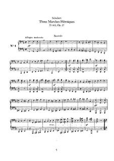 Три героических марша для фортепиано в четыре руки, D.602 Op.27: Первая и вторая партии by Франц Шуберт
