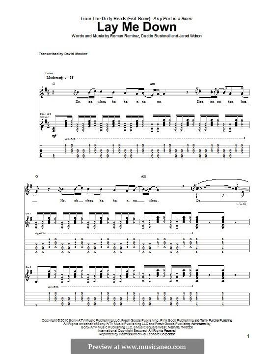 Lay Me Down (The Dirty Heads featuring Rome): Гитарная табулатура by Dustin Bushnell, Jared Watson, Roman Ramirez