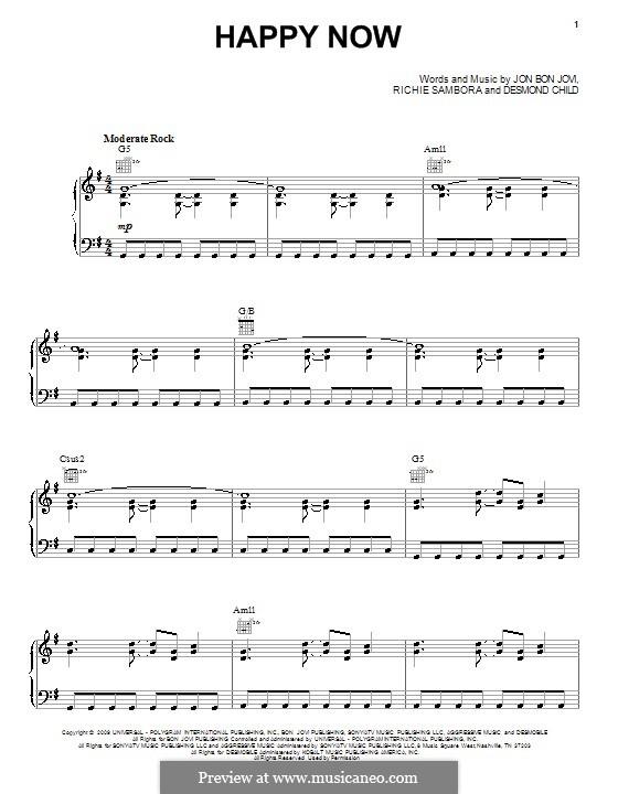 Happy Now (Bon Jovi): Для голоса и фортепиано (или гитары) by Desmond Child, Jon Bon Jovi, Richie Sambora