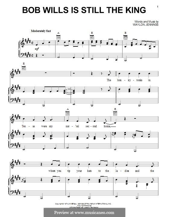 Bob Wills Is Still the King: Для голоса и фортепиано (или гитары) by Waylon Jennings