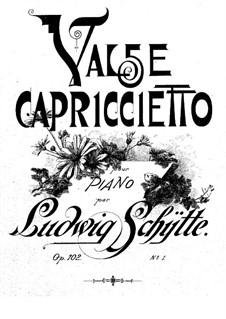 Два вальса, Op.102: Два вальса by Людвиг Шитте