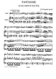 Фантазия на тему из оперы 'Вильгельм Телль' Россини, Op.117: Фантазия на тему из оперы 'Вильгельм Телль' Россини by Жан Батист Сенжеле