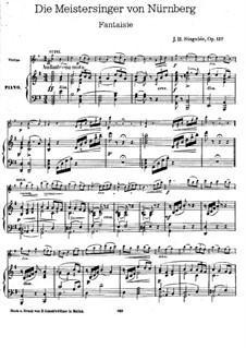 Фантазия на темы из оперы 'Нюрнбергские мейстерзингеры' Вагнера, Op.137: Фантазия на темы из оперы 'Нюрнбергские мейстерзингеры' Вагнера by Жан Батист Сенжеле