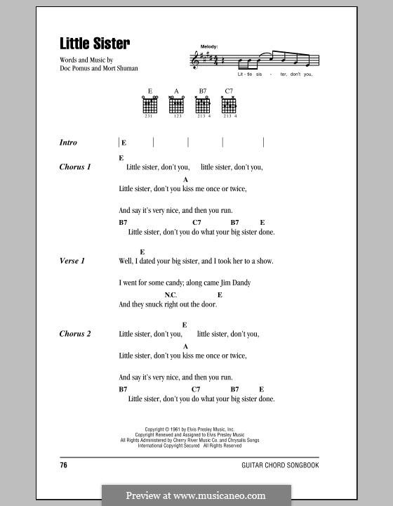 Little Sister (Elvis Presley): Текст, аккорды by Doc Pomus, Mort Shuman
